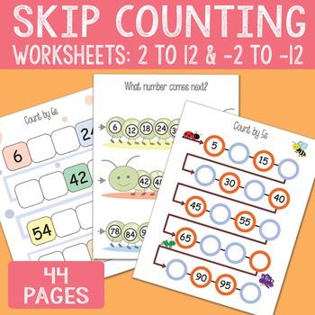 Skip Counting Worksheets 2, 3, 4, 5, 6, 7, 8, 9, 10, 11, 12 - and backwards